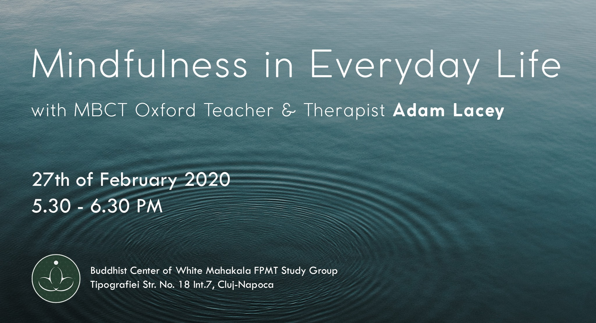 Mindfulness in Everyday Life with Adam Lacey