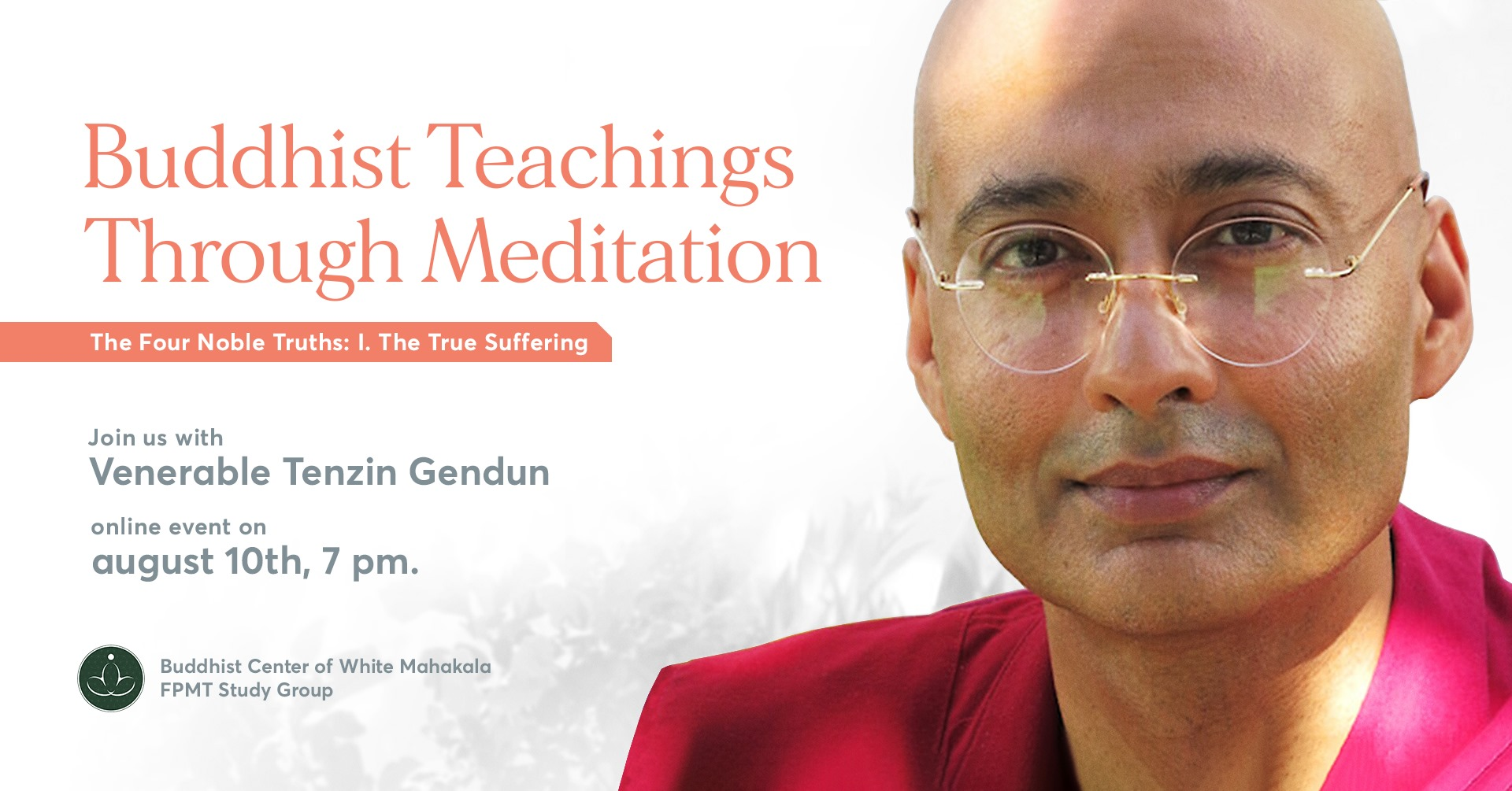 The True Suffering (Buddhist Teachings Through Meditation) with ven. Gendun