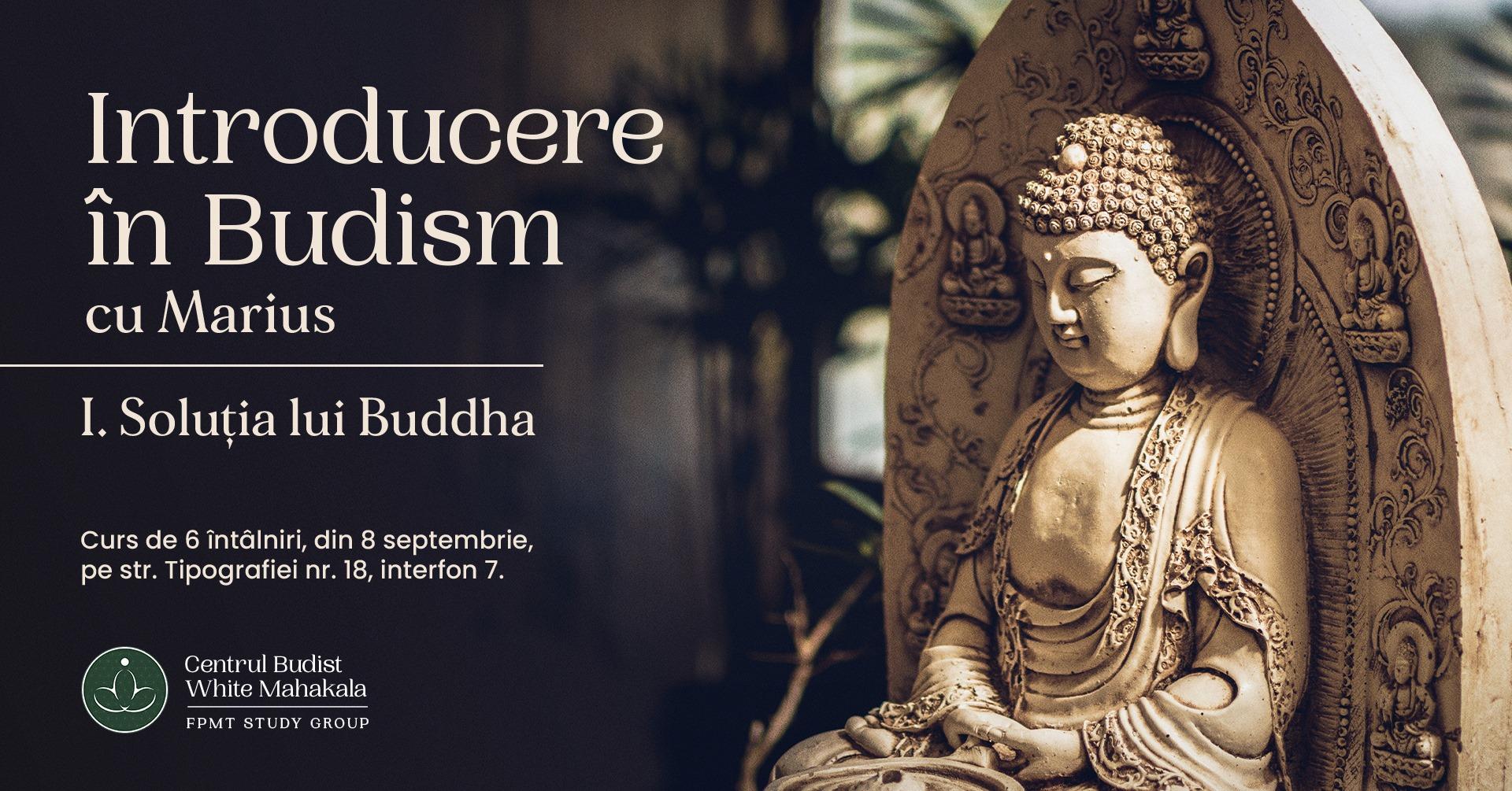 Introducere in Budism ~ Curs de 6 intalniri