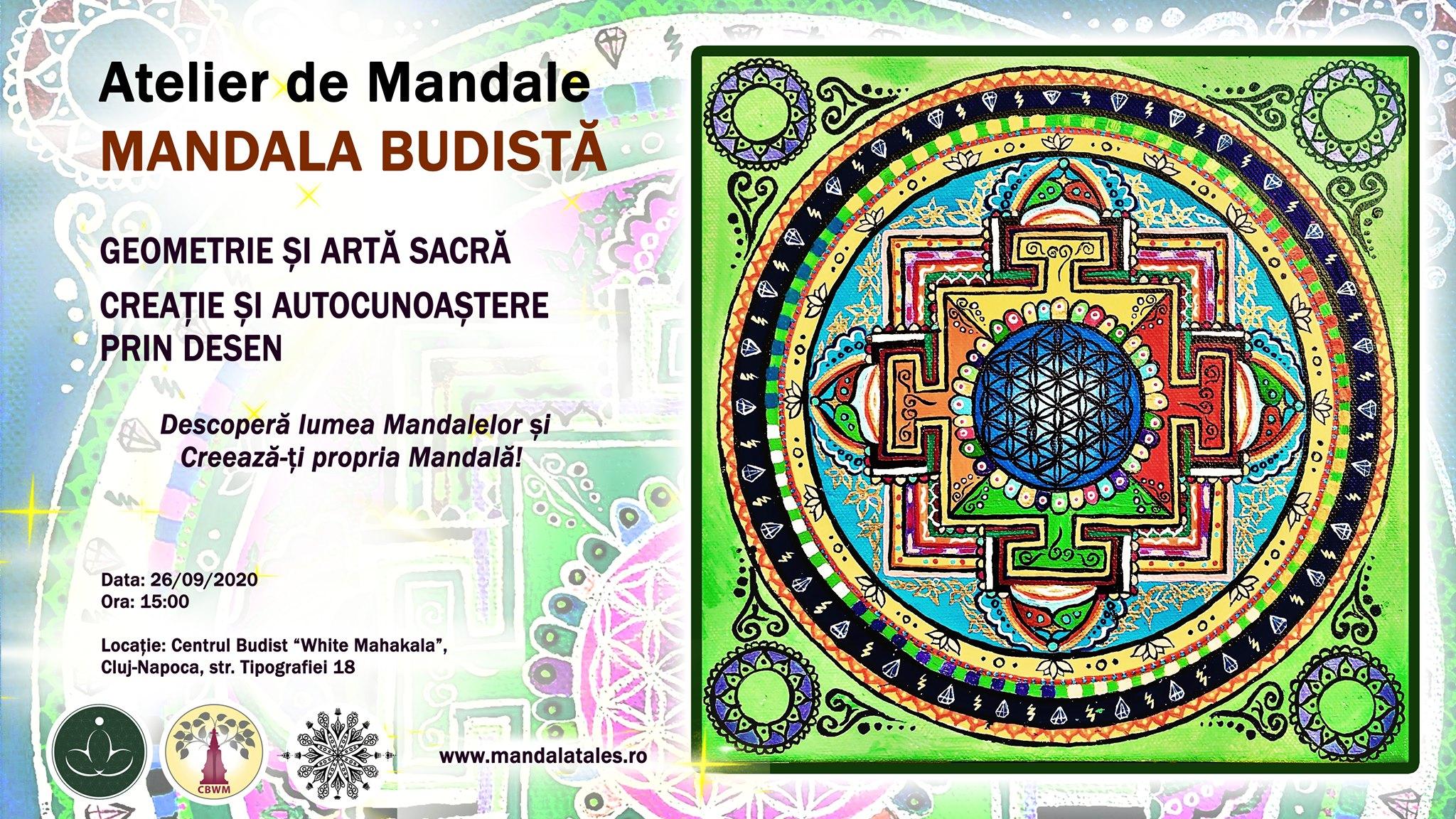 Atelier de Mandale. MANDALA BUDISTĂ. Geometrie și Artă Sacră. Creație și Autocunoaștere prin desen