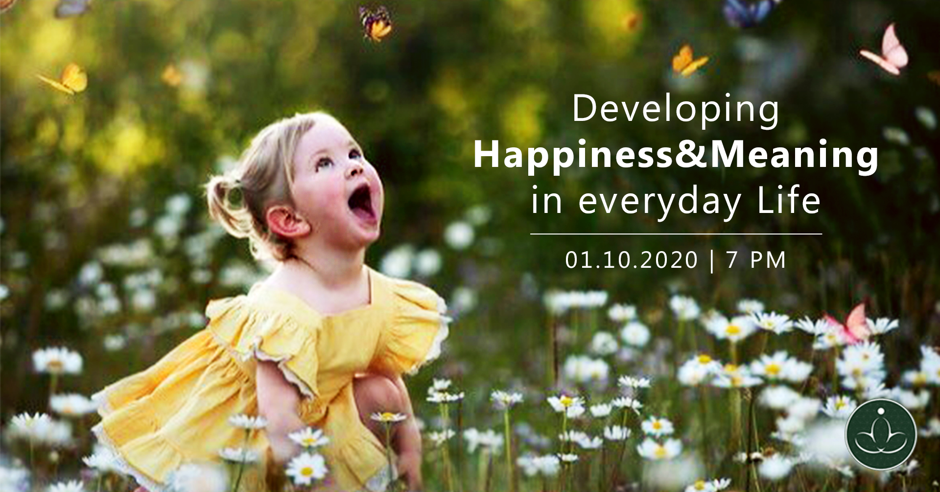 Developing Happiness & Meaning in Everyday Life