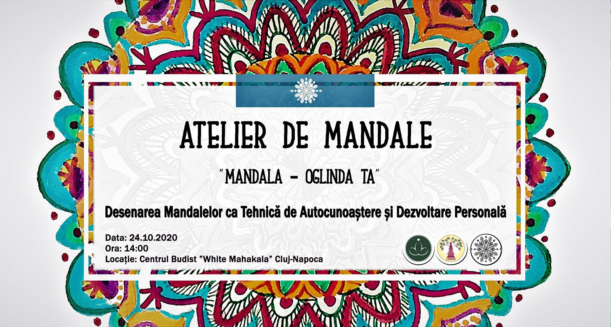 """ATELIER DE MANDALE   """"Mandala – Oglinda ta""""   Desenarea Mandalelor ca Tehnică de Autocunoaștere și Dezvoltare Personală"""