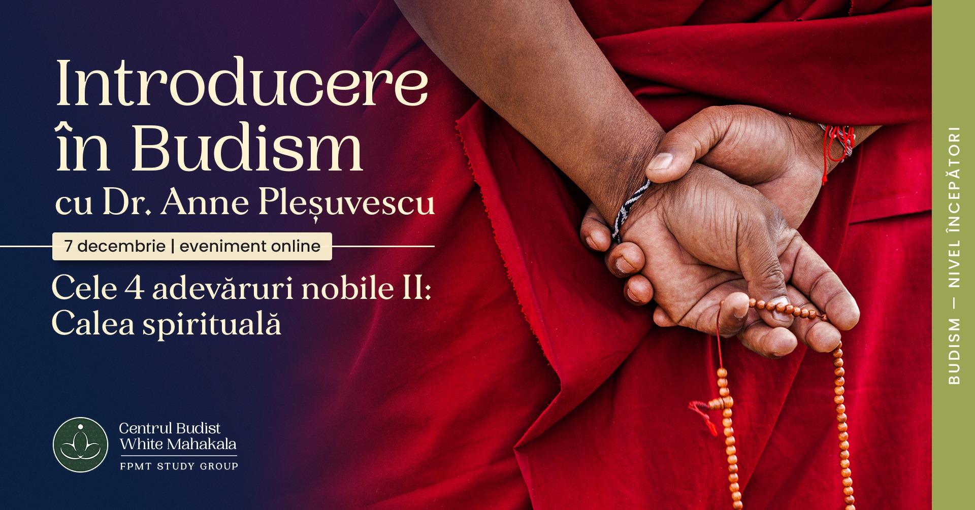 Introducere in Budism ~  Cele 4 adevaruri nobile