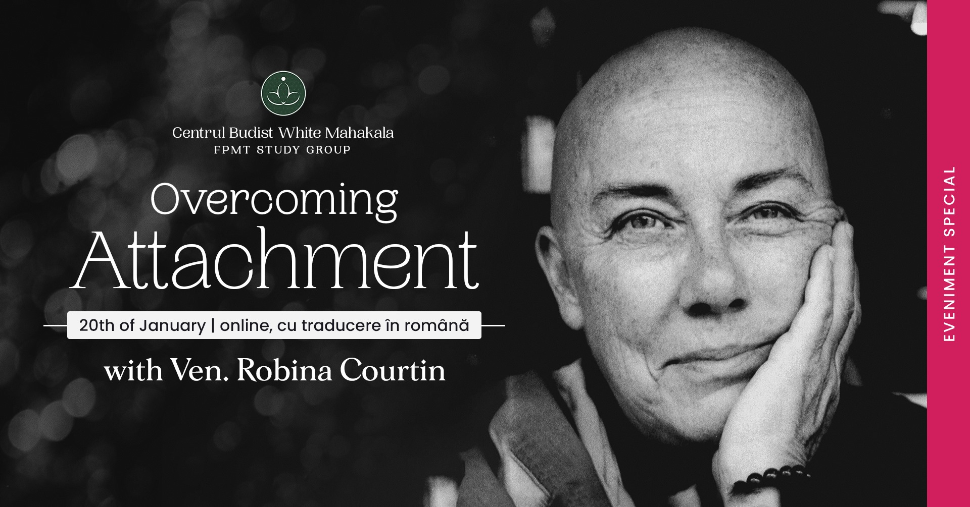Overcoming Attachment vith Ven. Robina Courtin