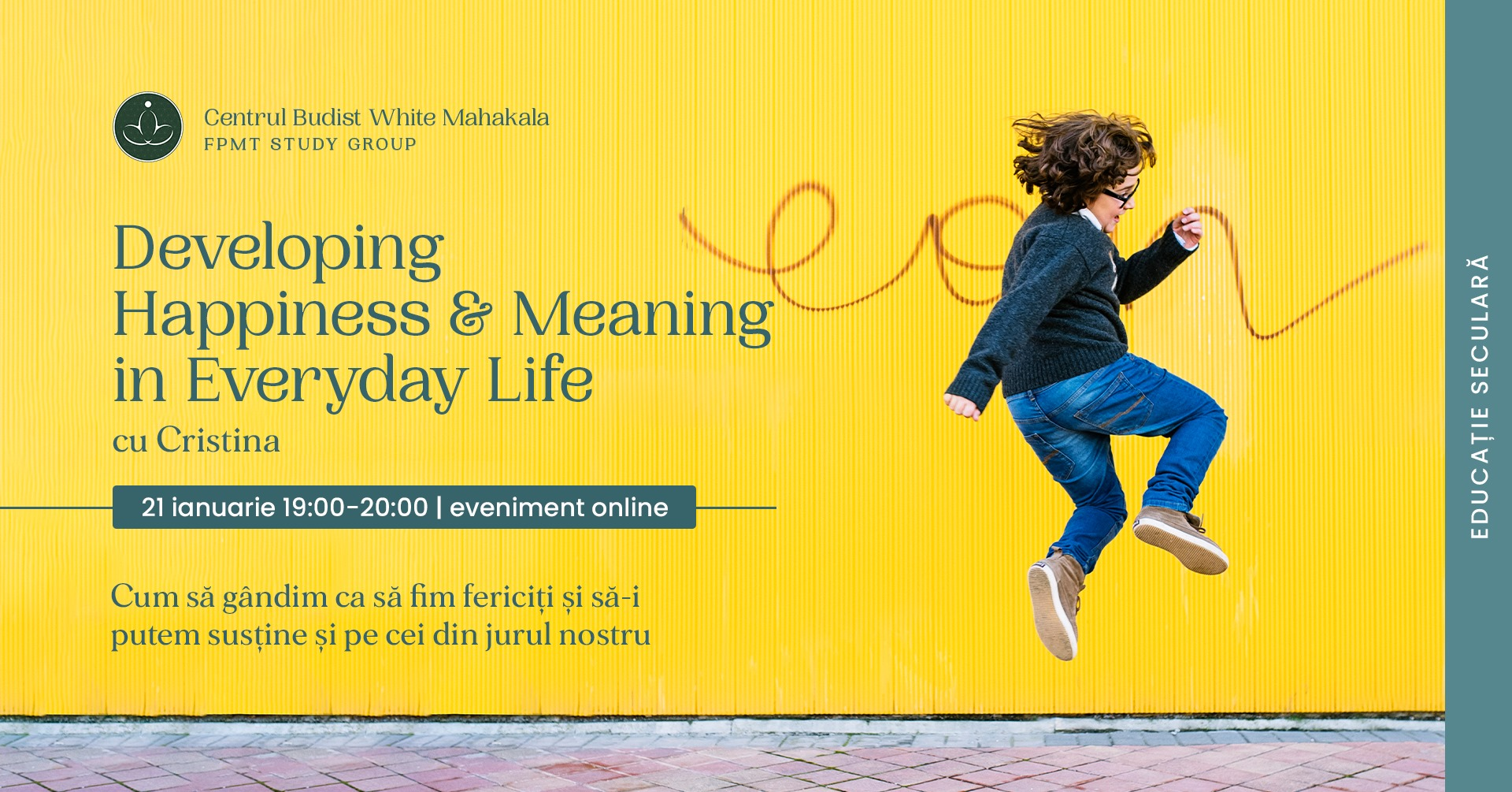 Developing Happiness & Meaning in Everyday Life cu Cristina