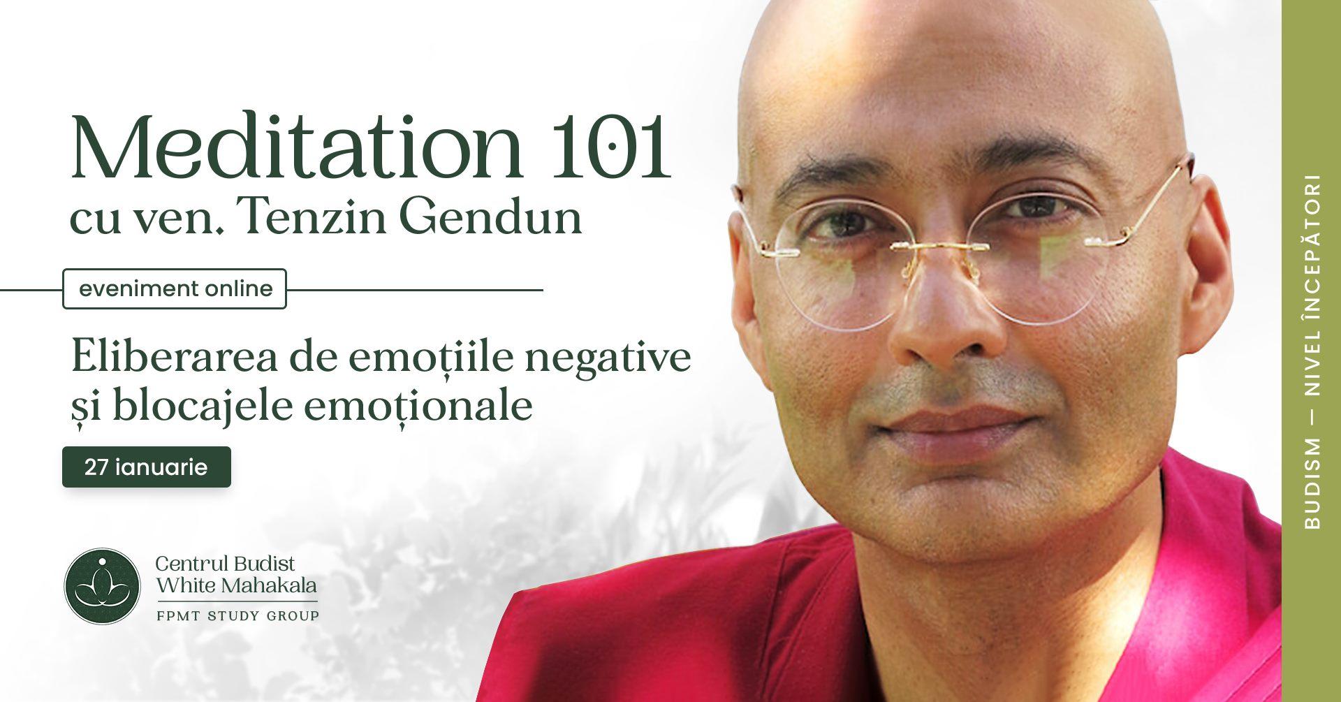 MEDITATION 101- Editie speciala cu Ven. Gendun