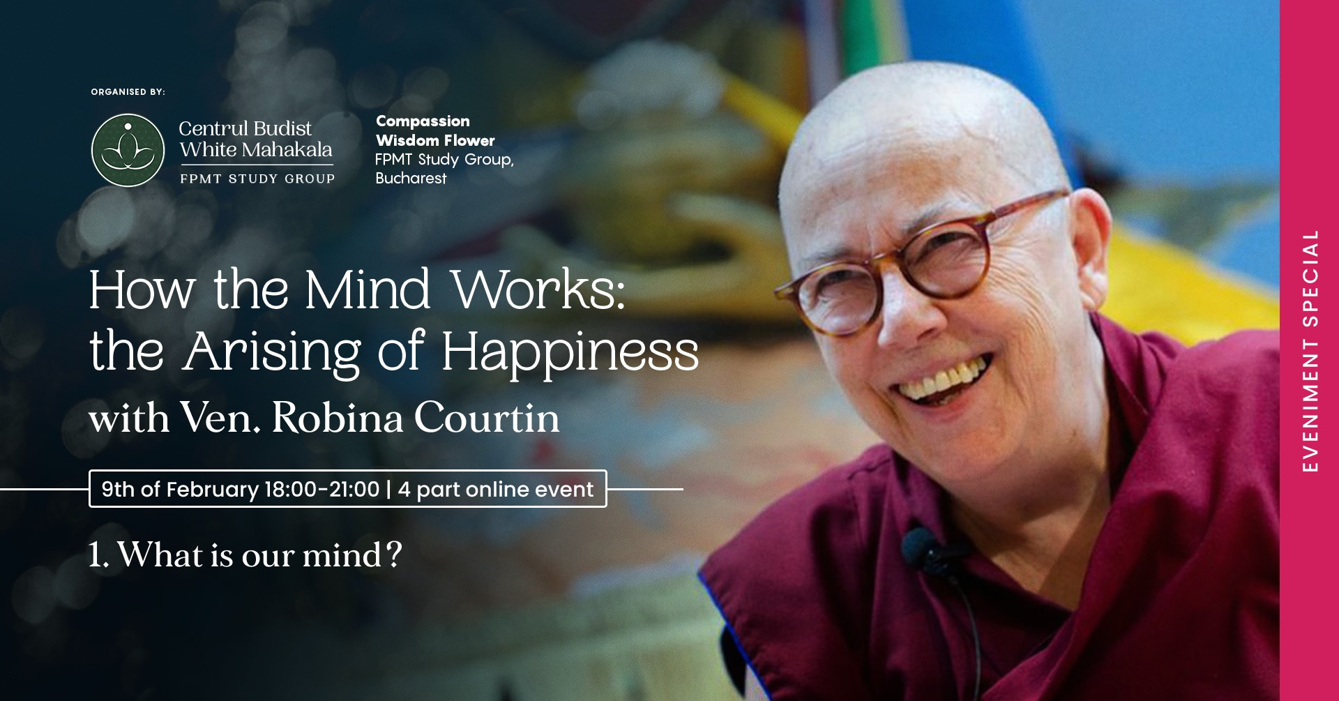 1. WHAT IS OUR MIND?  with Venerable Robina Courtin