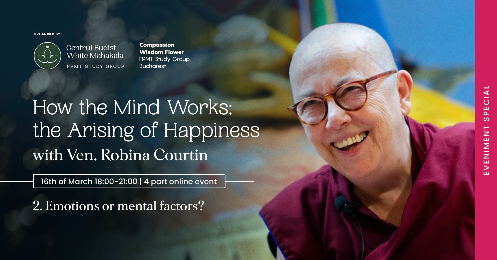 EMOTIONS OR MENTAL FACTORS?  with Venerable Robina Courtin