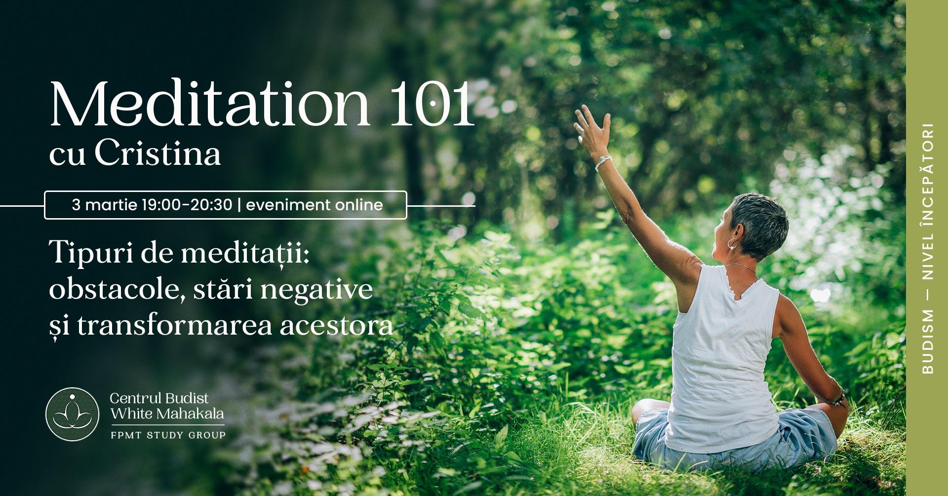MEDITATION 101- Tipuri de meditatii