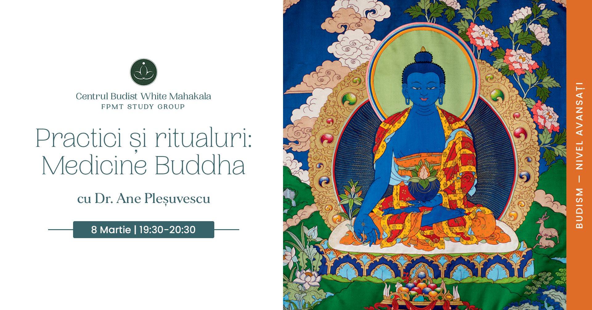 PRACTICI SI RITUALURI BUDISTE -Medicine Buddha