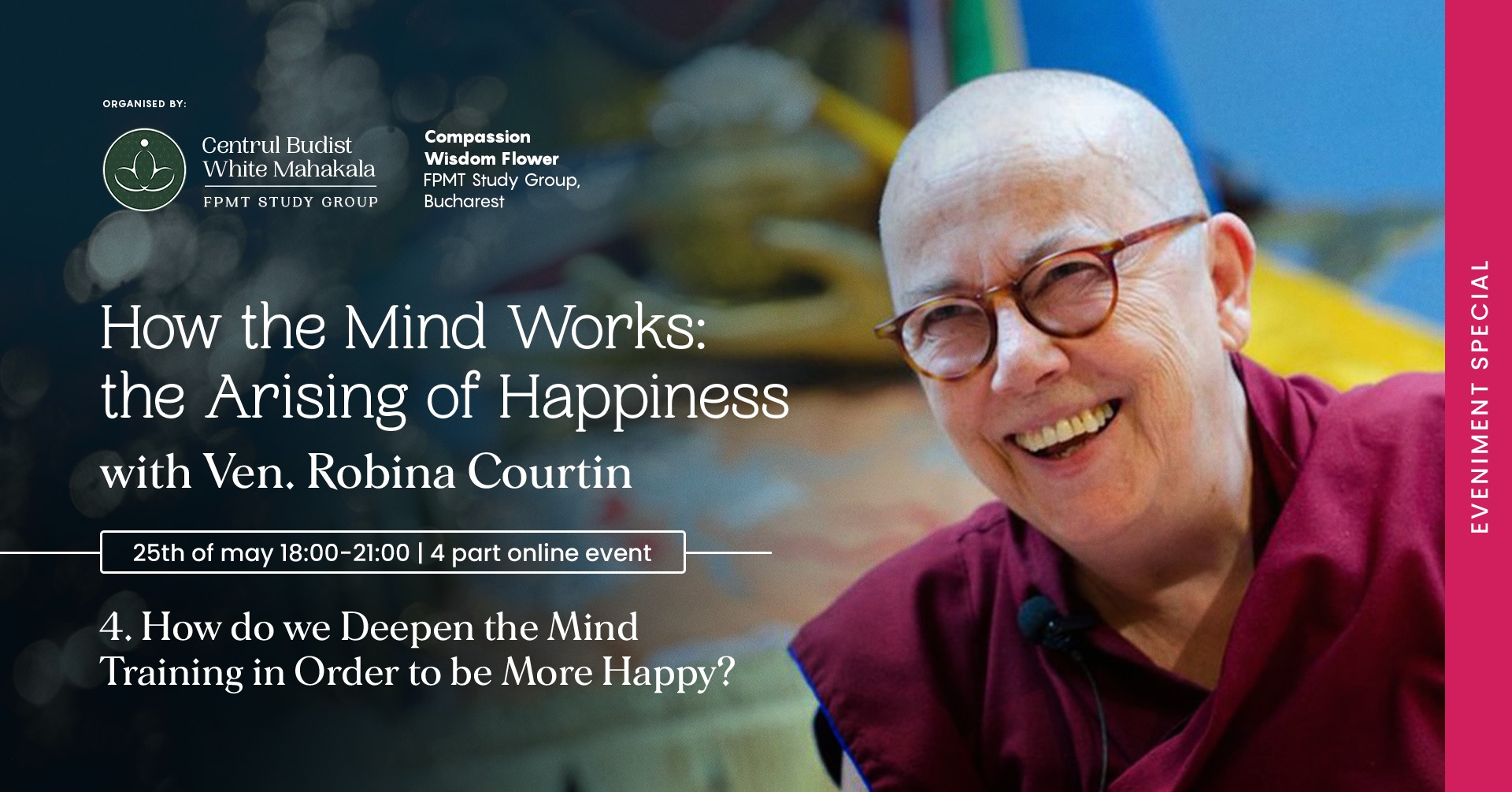 WHAT CONFUSES US IN FINDING HAPPINESS?  with Venerable Robina Courtin