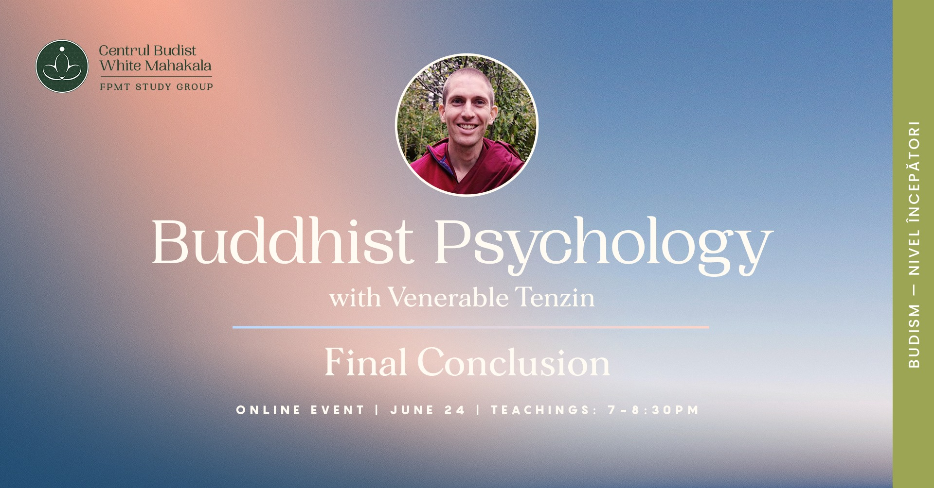 Buddhist Psychology with Ven. Tenzin – Final Conclusion