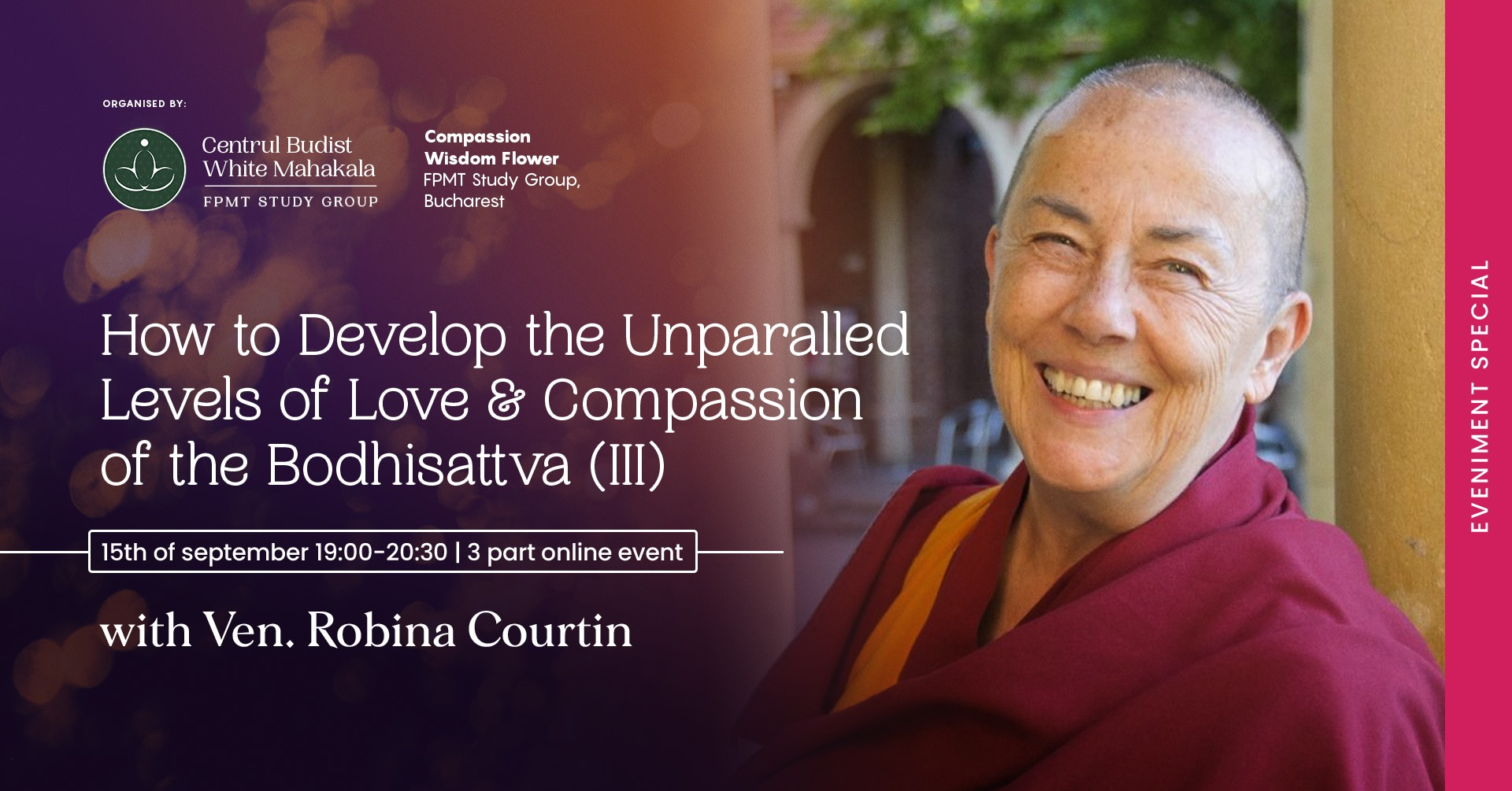 How to develop the Unparalleled Levels of Love & Compassion of the Bodhisattva (III)