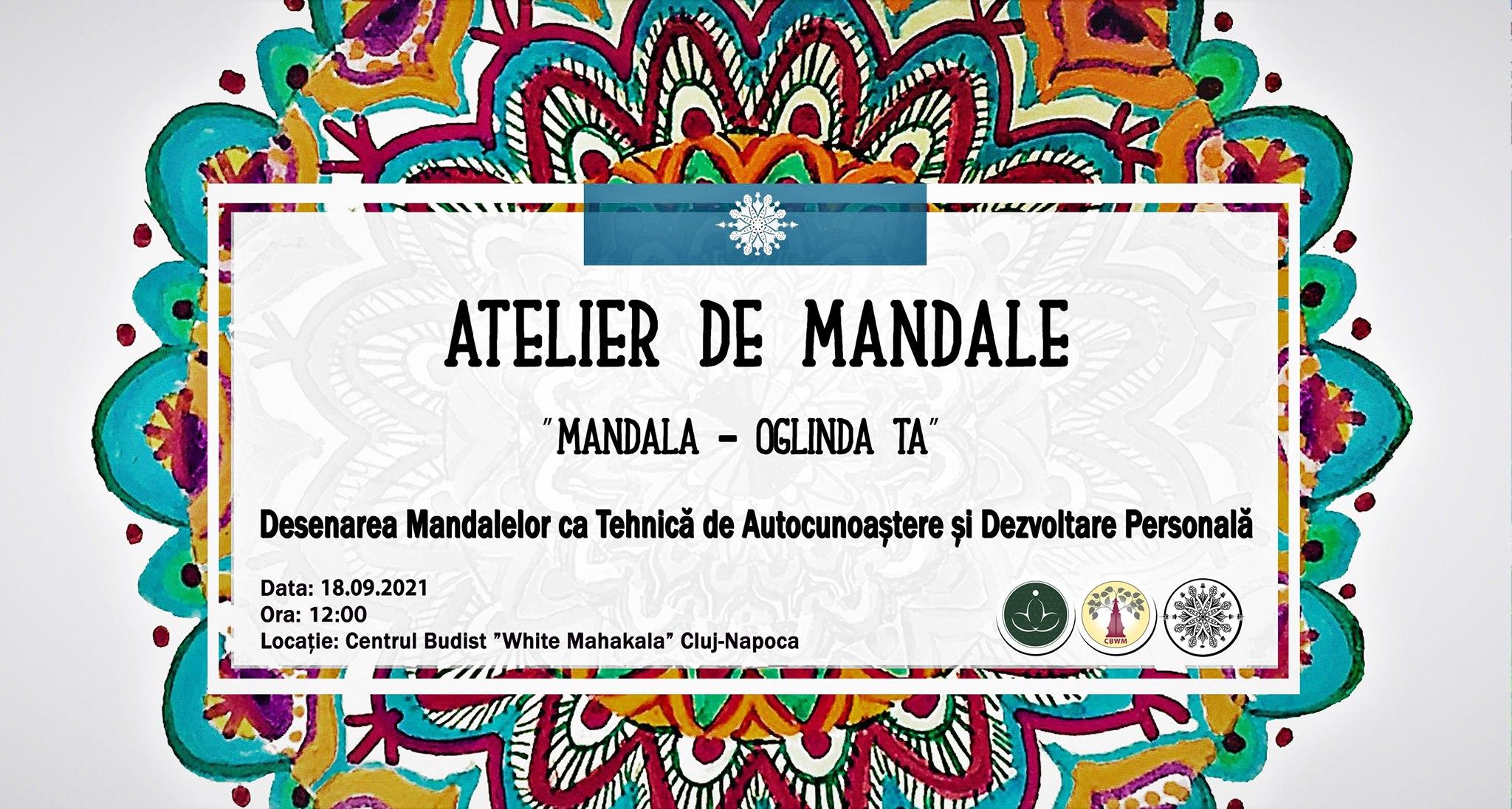 """ATELIER DE MANDALE """"Mandala – Oglinda ta""""  O tehnică de Autocunoaștere și Dezvoltare Personală"""