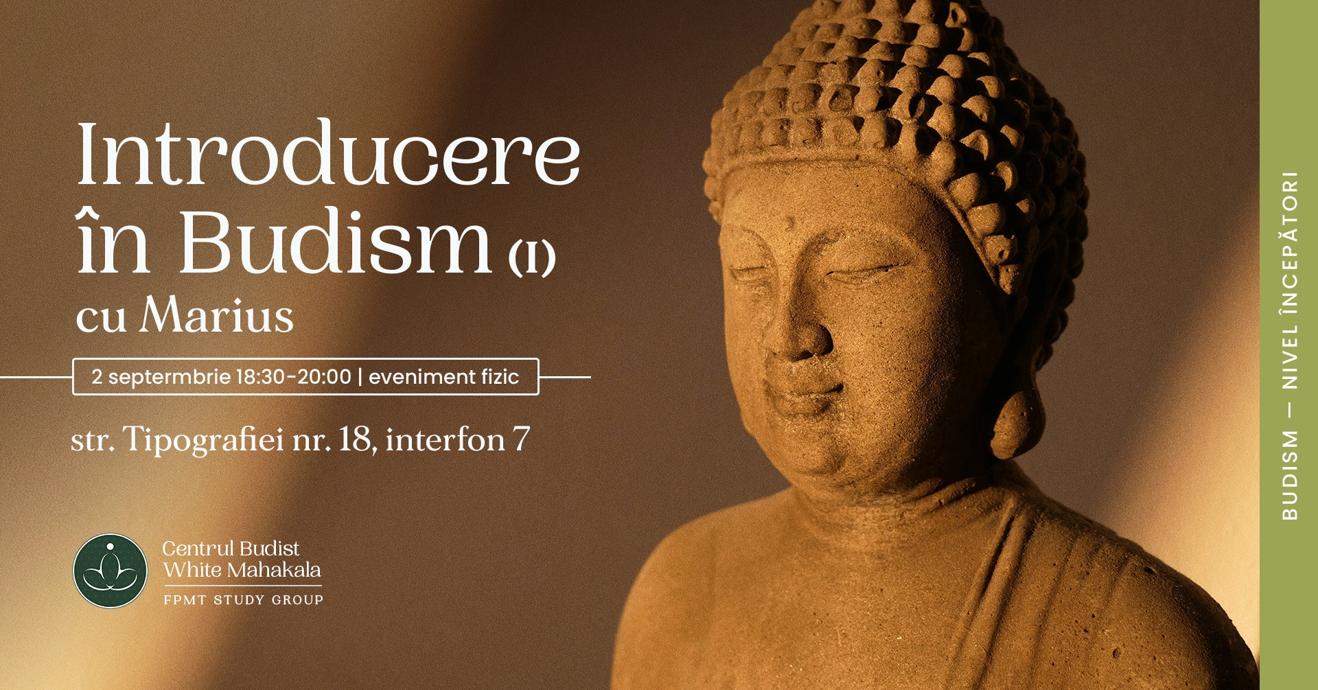 INTRODUCERE IN BUDISM (I)