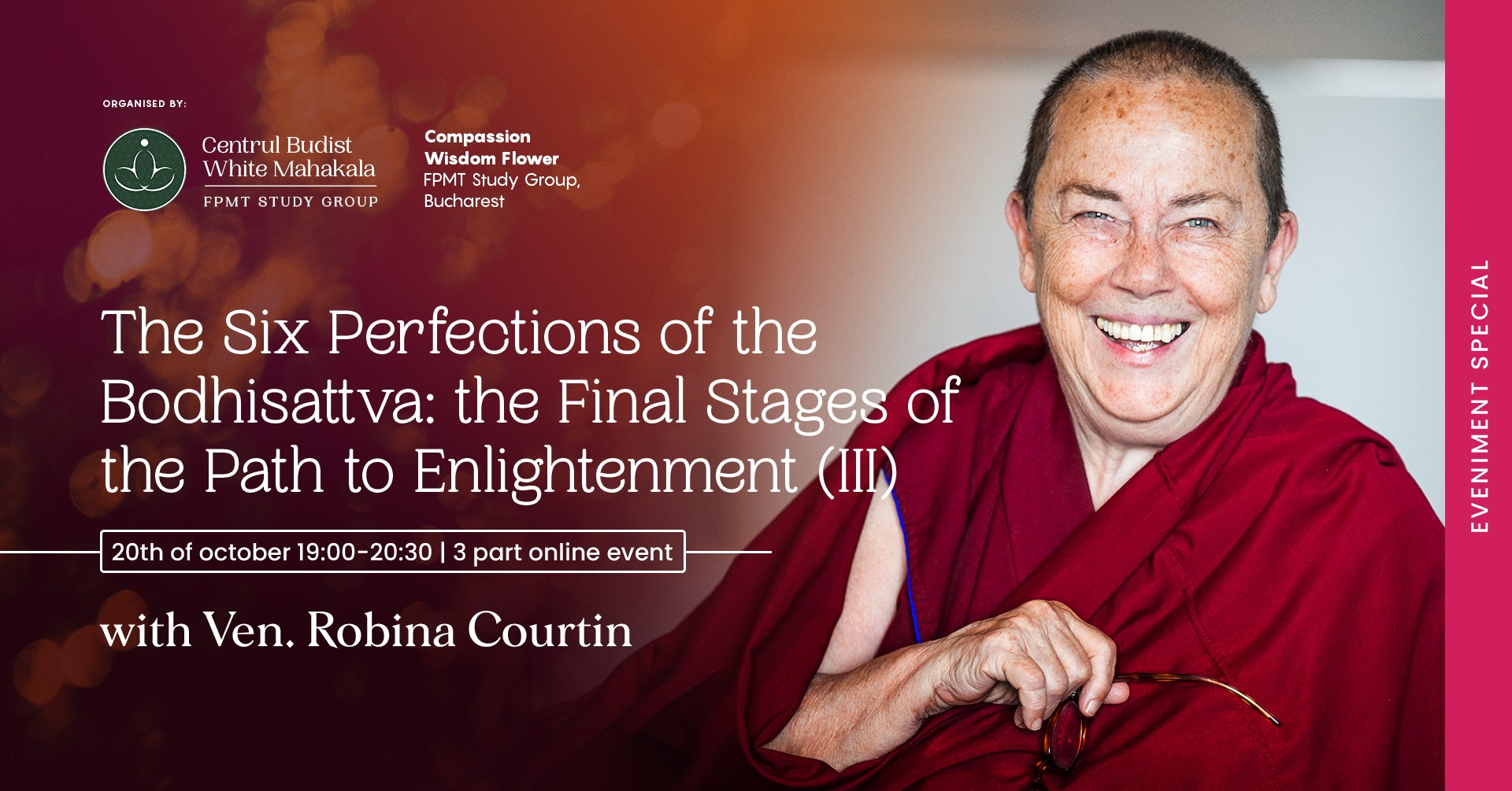The Six Perfections of the Bodhisattva: the Final Stages of the Path to Enlightenment (III)